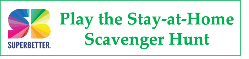 Physical Distancing Game, The Stay-at-Home Scavenger Hunt